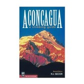 Aconcagua Climbing Guide 2nd Edition