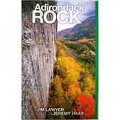 ADIRONDACK ROCK PRESS Adirondack Rock, 2nd Edition