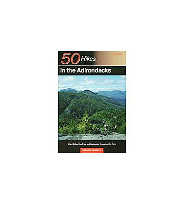BACKCOUNTRY GUIDES 50 Hikes in the Adirondacks