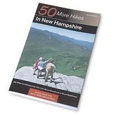 BACKCOUNTRY GUIDES 50 More Hikes in New Hampshire