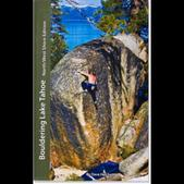 Bouldering Lake Tahoe: North/West Shore Edition