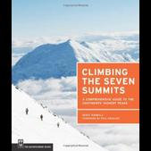 Climbing the Seven Summits by Mike Hamill 9781594856488