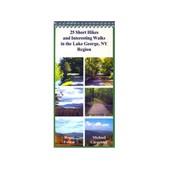 COMMON MAN 25 Short Hikes/Interesting Walks, Lake George, NY