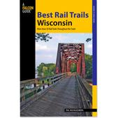 FalconGuides Best Rail Trails: Wisconsin