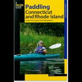 FalconGuides Paddling Connecticut and Rhode Island