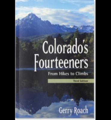Fulcrum Colorado's Fourteeners: From Hikes to Climbs - 3rd Edition
