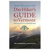 GREEN MOUNTAIN CLUB DAY HIKER'S GUIDE TO VERMONT