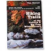 Hiking Trails of the Cohutta and Big Frog Wilderness - 2nd Edition