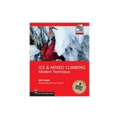 Ice & Mixed Climbing Modern Technique Guide