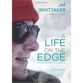 Life on the Edge: Memoirs of Everest and Beyond