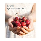 Live Generously: 50 Small Acts