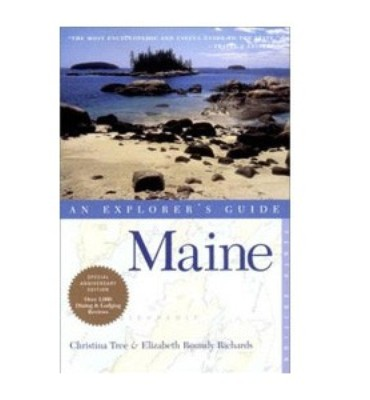 Maine: An Explorers Guide