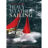 Mcgraw Hill Adlard Coles' Heavy Weather Sailing, Sixth Edition