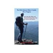 Mid Atlantic Hikers Guide: West Virginia