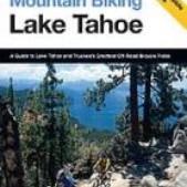 Mountain Biking Lake Tahoe Guidebook