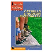MOUNTAINEER BOOKS Best Hikes with Children in the Catskills/Hudson River Valley