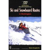 Mountaineers Books 100 Classic Backcountry Ski  Snowboard Routes In Washington