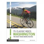 MOUNTAINEERS BOOKS 75 CLASSIC RIDES WASHINGTON