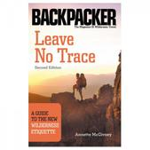 MOUNTAINEERS BOOKS LEAVE NO TRACE: GUIDE TO WILDE