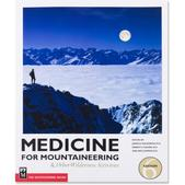 MOUNTAINEERS BOOKS Medicine for Mountaineering - 6th Edition