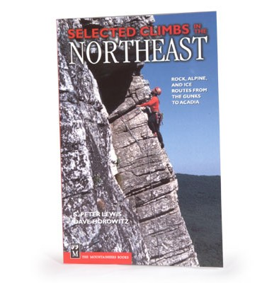 MOUNTAINEERS BOOKS Selected Climbs of the Northeast