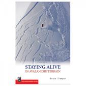 MOUNTAINEERS BOOKS STAYNG ALIVE AVALANCHE TERRAIN