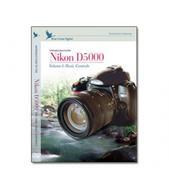 Nikon DVD D5000 Vol. 1 Camera Training Video Guide by Blue Crane Digital