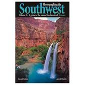Photographing the Southwest Volume II: Arizona