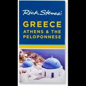 Rick Steves' Greece: Athens and the Peloponnese