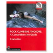 Rock Climbing Anchors - A Comprehensive Guide