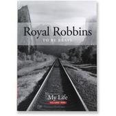Royal Robbins: To Be Brave - Volume 1
