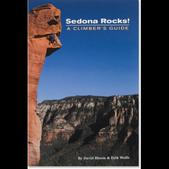 Sedona Rocks! A Climber's Guide Volume 1