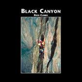 Sharp End Publishing Black Canyon Guide Williams