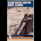 Sharp End Publishing Clear Creek Canyon Rock Climbs