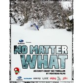 Ski The East - No Matter What DVD