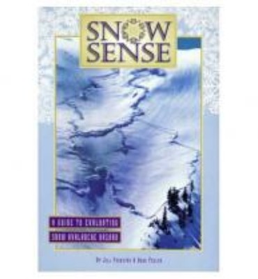 Snow Sense Avalanche Book