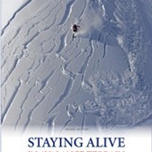 Staying Alive in Avalanche Terrain: 2nd Edition