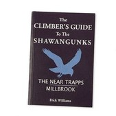 The Climber's Guide to the Shawangunks: The Near Trapps - Millbrook