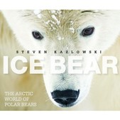 The Mountaineers - Ice Bear: The Arctic World of Polar Bears