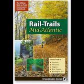 WILDERNESS PRESS Rail Trails: Mid Atlantic