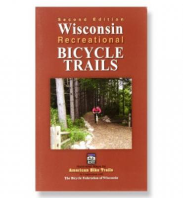 Wisconsin Recreational Bicycle Trails - 2nd Edition