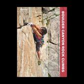 Wolverine Publishing Boulder Canyon Rock Climbs Guide